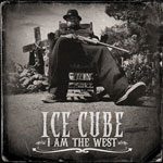 Ice Cube. I am the West