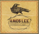 Amos Lee. Mission Bell. Blue Note Records