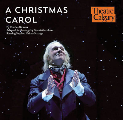 Don't be a Scrooge. Take your family to see Theatre Calgary's A Christmas Carol this winter season and re-learn the real meaning of Christmas.  Photo courtesy: Facebook